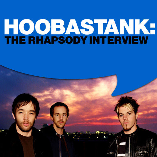 Hoobastank: The Rhapsody Interview by Hoobastank