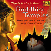 Chants and Music from Buddhist Temples by Various Artists