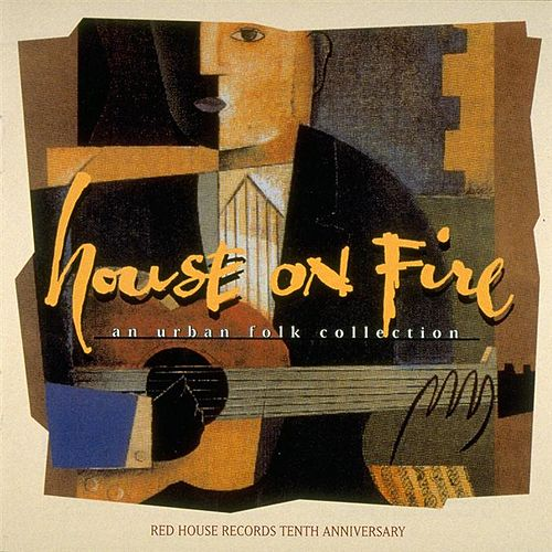 House On Fire: An Urban Folk Collection by Various Artists