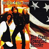 The Star Spangled Banner by Baillie and the Boys