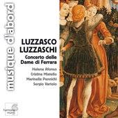 Luzzaschi: Concerto delle Dame di Ferrara by Various Artists