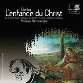 Berlioz: L'Enfance du Christ by Various Artists