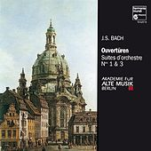 J.S. Bach: Suites pour orchestre No. 1 & 3 by Akademie für Alte Musik Berlin