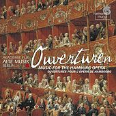 Ouvertüren: Music for the Hamburg Opera by Akademie für Alte Musik Berlin