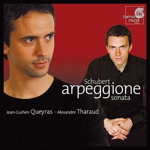 Schubert: Sonate pour violoncelle et piano 'Arpeggione' D. 821 by Alexandre Tharaud and Jean-Guihen Queyras