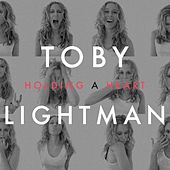Holding a Heart EP by Toby Lightman