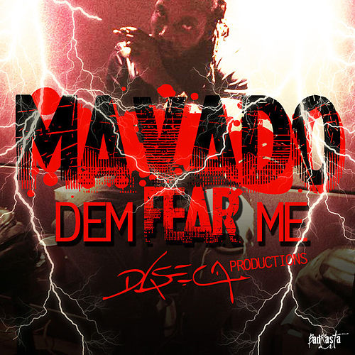 Dem Fear Me - Single by Mavado