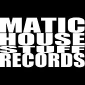 Matic House Stuff Records Favorit's - EP by Various Artists