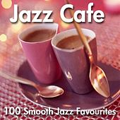 Jazz Cafe - 100 Smooth Favourites von Various Artists