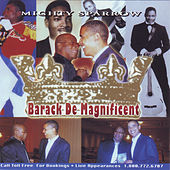 Barack De Magnificent by The Mighty Sparrow