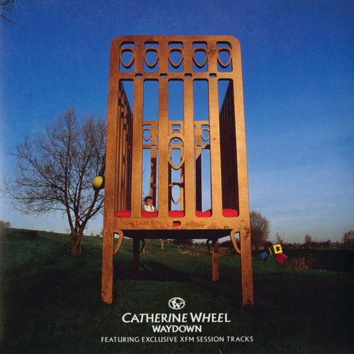 Waydown by Catherine Wheel