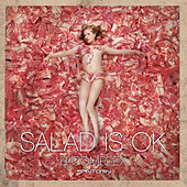 Salad Is Ok by B Complex