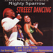 Street Dancing by The Mighty Sparrow