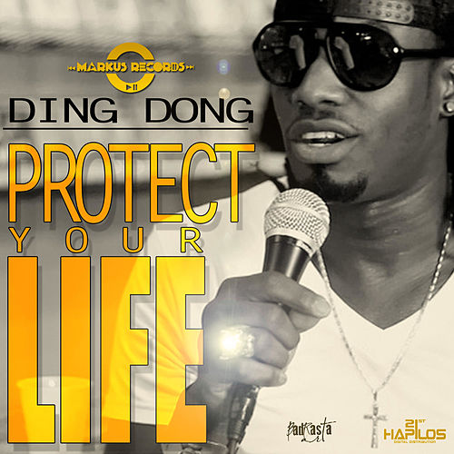 Protect Your Life - Single by Ding Dong