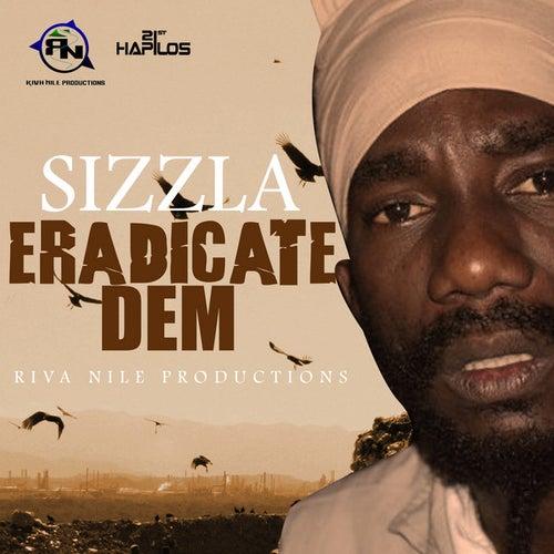 Eradicate Dem - Single by Sizzla
