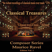 Classical Treasures Composer Series: Maurice Ravel, Vol. 1 by Various Artists