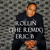Rollin' (The Remix) [feat. Eran