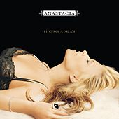 Pieces Of A Dream by Anastacia