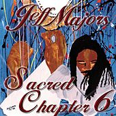 Sacred Chapter 6 by Jeff Majors