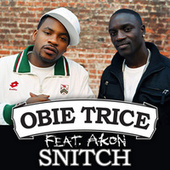Snitch by Obie Trice