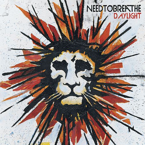 Daylight by Needtobreathe