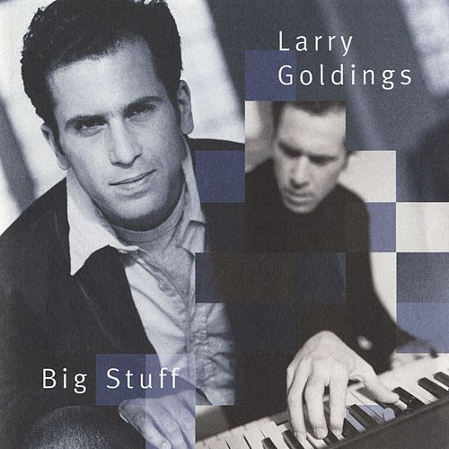 Big Stuff by Larry Goldings