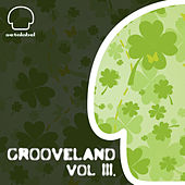 GROOVELAND vol. III. by Various Artists