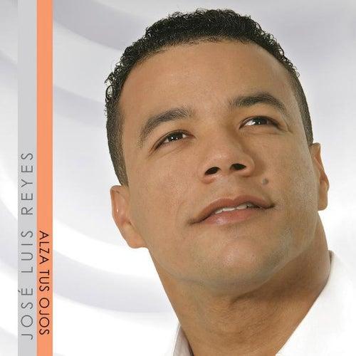 Alza Tus Ojos by Jose Luis Reyes