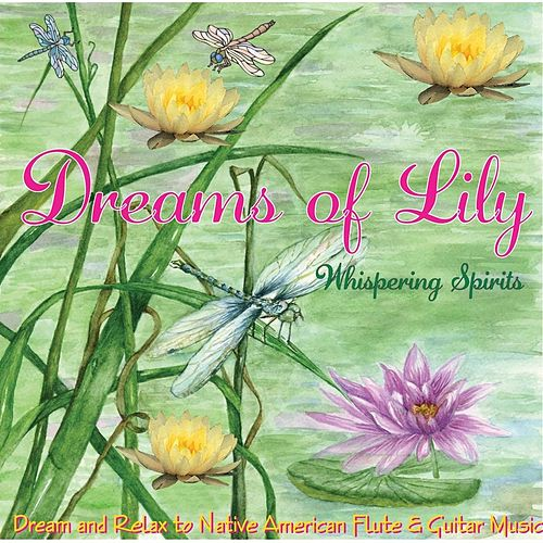 Dreams of Lily by Martha Johnson