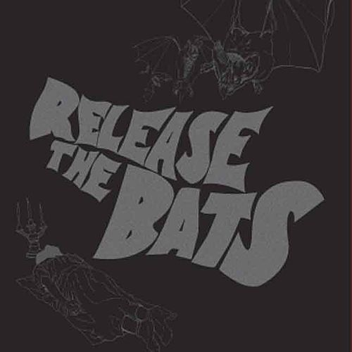Release The Bats - The Birthday Party As Heard Through The Meat Grinder Of Three One G by Various Artists