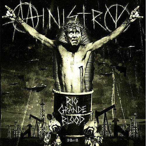 Rio Grande Blood by Ministry