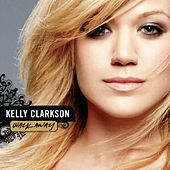 Walk Away - Remixes by Kelly Clarkson