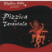 Pizzica La Tarantula 2 by Various Artists