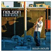 Soul to Souls by Nelson Rangell