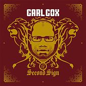 Second Sign by Carl Cox