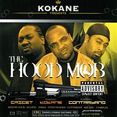 The Hood Mob by Kokane