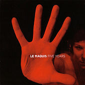 Le Maquis: Five Years by Various Artists