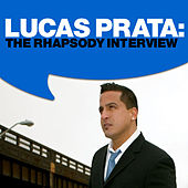 Lucas Prata: The Rhapsody Interview by Lucas Prata