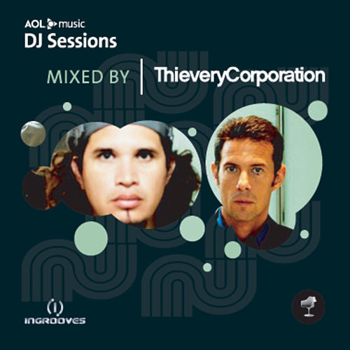 AOL Music DJ Sessions by Thievery Corporation