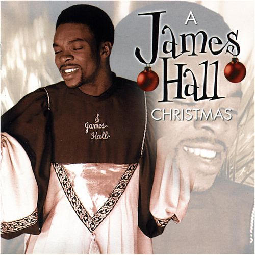 We Celebrate Christmas with James Hall by James Hall (Gospel)/Worship...