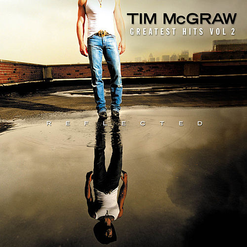 Greatest Hits, Vol. 2 by Tim McGraw