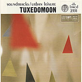 Soundtracks/Urban Leisure by Tuxedomoon