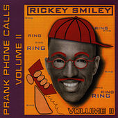 Volume 2 - Prank Phone Calls by Rickey Smiley