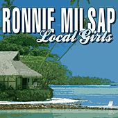 Local Girls by Ronnie Milsap