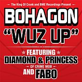 Wuz Up by Bo Hagon