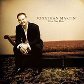 With One Voice by Jonathan Martin