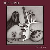 You In Reverse von Built To Spill
