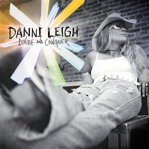 Divide And Conquer by Danni Leigh