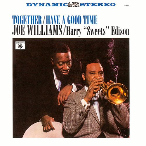 Together / Have A Good Time by Joe Williams