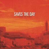 Sound The Alarm by Saves the Day